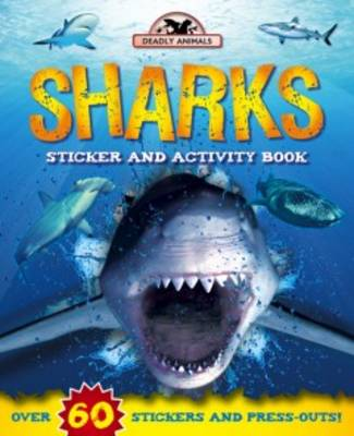 Deadly Animals: Sharks by