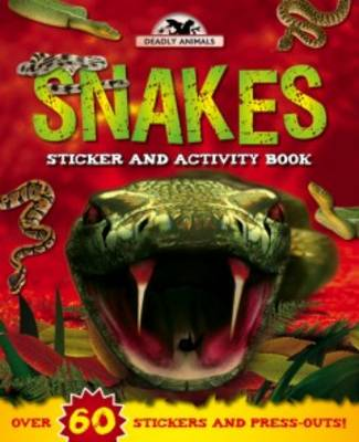 Deadly Animals: Snakes by