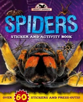 Deadly Animals: Spiders by