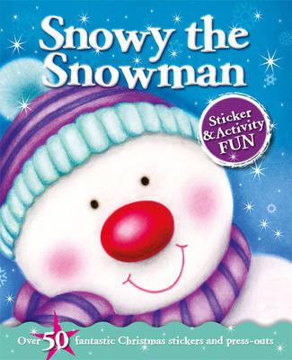 Christmas Fun: Snowy the Snowman by Igloo