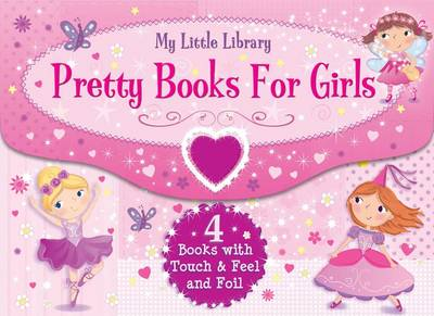My Little Library Pretty Books for Girls by