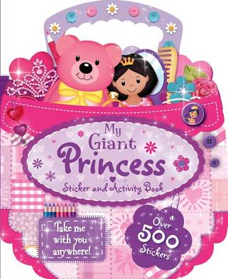 My Giant Princess Sticker and Activity Book by
