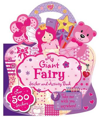 My Giant Fairy Sticker and Activity Book by