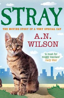 Stray by A. N. Wilson