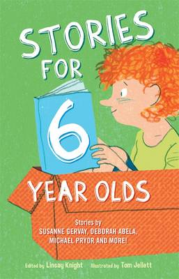 Stories for Six Year Olds by Linsay Knight