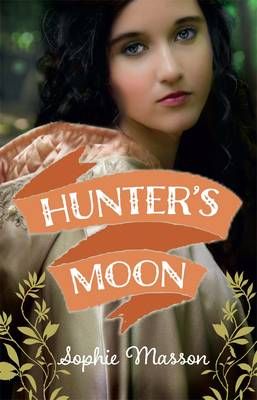 Hunter's Moon by Sophie Masson
