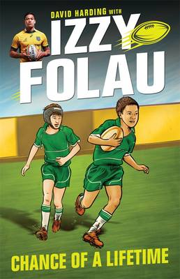 Izzy Folau 1 Chance of a Lifetime by Israel Folau, David Harding