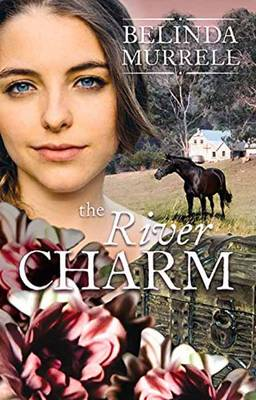 The River Charm by Belinda Murrell