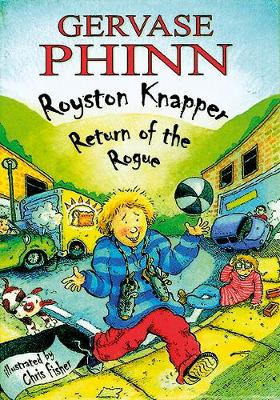 Royston Knapper Return of the Rogue by Gervase Phinn