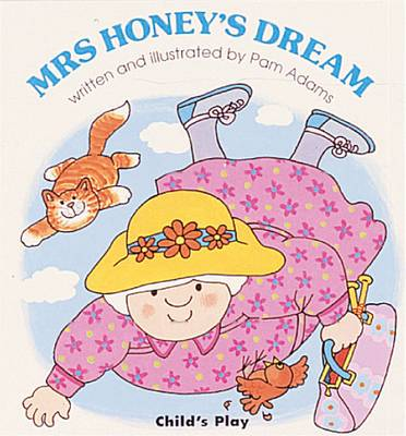 Mrs. Honey's Dream by Pam Adams