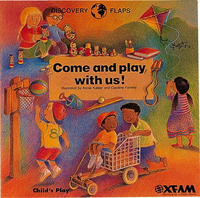 Come and Play with Us by Oxfam