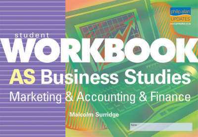 AS Business Studies Marketing and Accounting and Finance by Malcolm Surridge