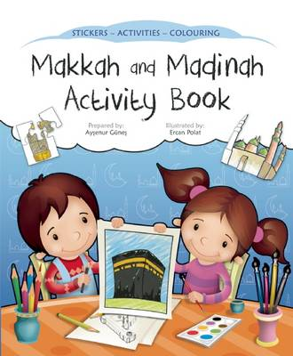 Makkah and Madinah Activity Book by Aysenur Gunes