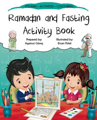 Ramadan and Fasting Activity Book by Aysenur Gunes