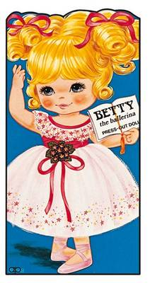 Betty the Ballerina Press Out Doll Book by Award