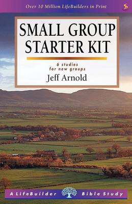 Small Group Starter Kit by Jeff Arnold