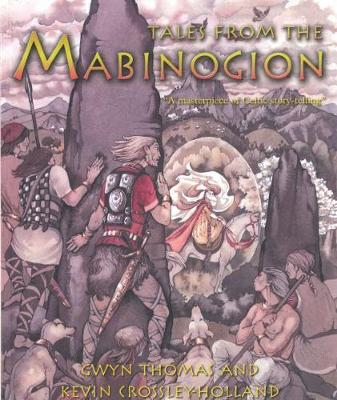 Tales from the Mabinogion by Gwyn Thomas