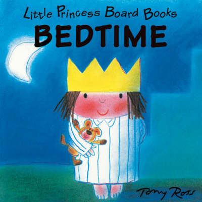 Little Princess Board Book - Bedtime by Tony Ross