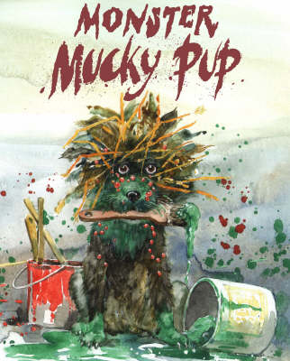 Monster Mucky Pup by Ken Brown