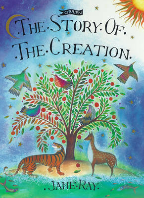 The Story of the Creation by Jane Ray