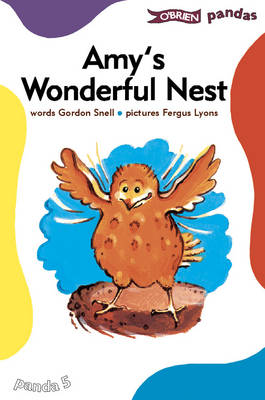 Amy's Wonderful Nest by Gordon Snell