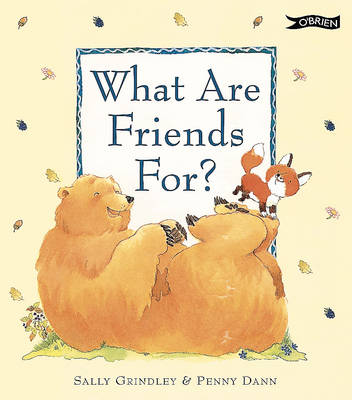 What are Friends for? by Sally Grindley