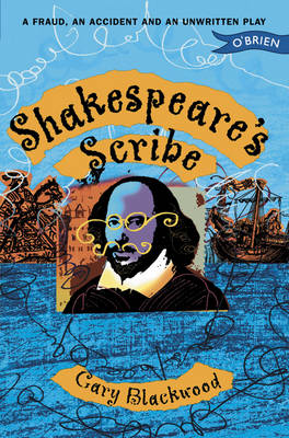 Shakespeare's Scribe by Gary Blackwood
