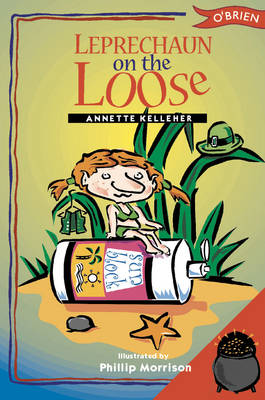 Leprechaun on the Loose by Annette Kelleher