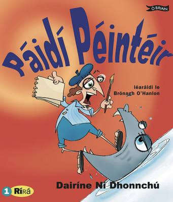 Paidi Peinteir by Dairine  ni Dhonnchu