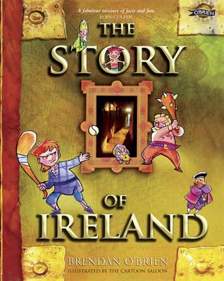 The Story of Ireland by Brendan O'Brien