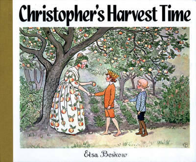 Christopher's Harvest Time by Elsa Beskow