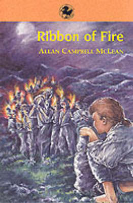 Ribbon of Fire by Allan Campbell McLean