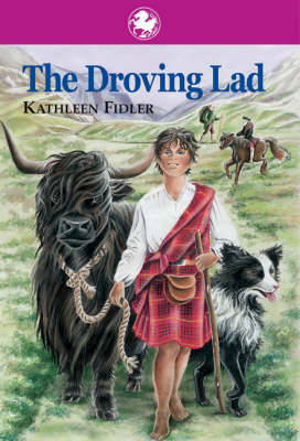 The Droving Lad by Kathleen Fidler