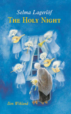 The Holy Night by Selma Lagerlof