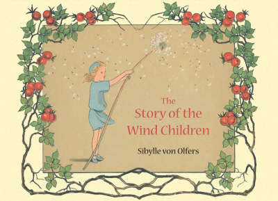 The Story of the Wind Children by Sibylle von Olfers