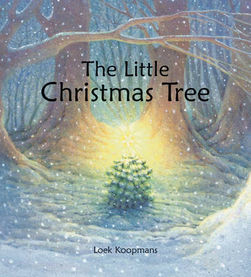 The Little Christmas Tree by Loek Koopmans
