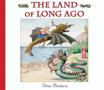 The Land of Long Ago by Elsa Beskow