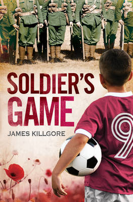 Soldier's Game by James Killgore