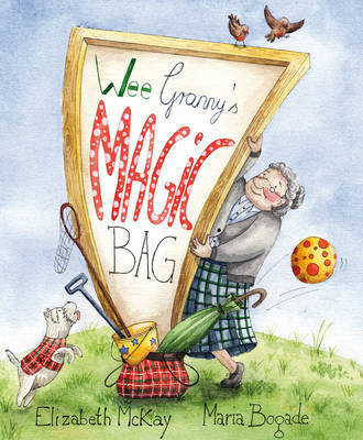 Wee Granny's Magic Bag by Elizabeth McKay