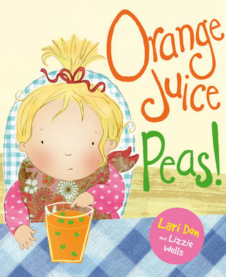 Orange Juice Peas by Lari Don