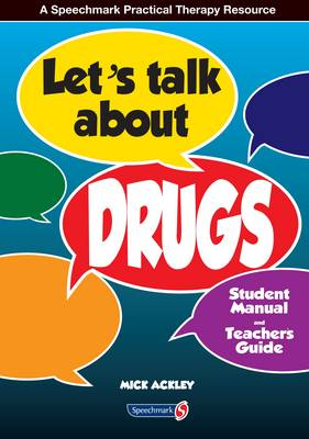 Let's Talk About Drugs Teacher's Guide & Student's Manual by Michael Ackley