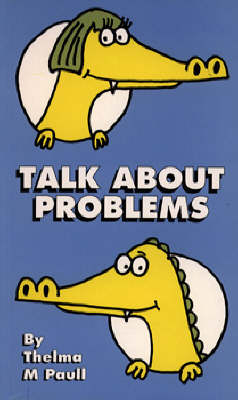 Talk about Problems by Thelma M. Paull
