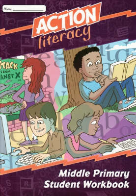 Action Literacy Middle Primary Student Workbook by