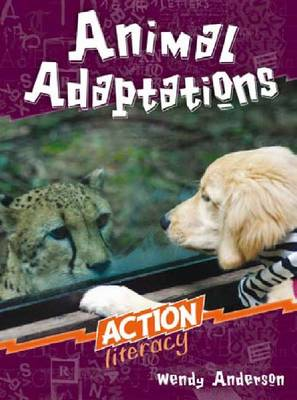 Animal Adaptations by Wendy Anderson