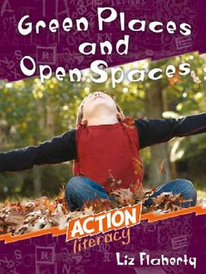 Green Places and Open Spaces by Liz Flaherty