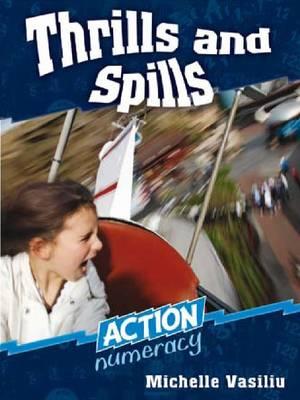 Thrills and Spills by Michelle Vasiliu