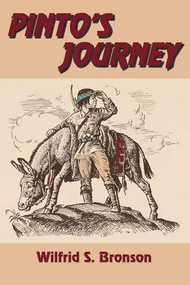 Pinto's Journey by Wilfrid S Bronson