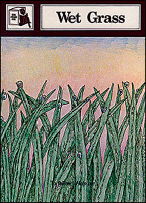 Wet Grass Stage Two Supplementary Readers by Kingscourt/McGraw-Hill, June Melser, Joy Cowley