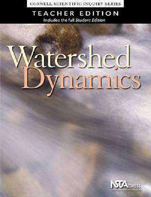 Watershed Dynamics Cornell Scientific Inquiry Series by William S. Carlsen, Nancy M. Trautmann