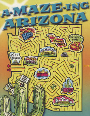 A-maze-ing Arizona by Rising Moon
